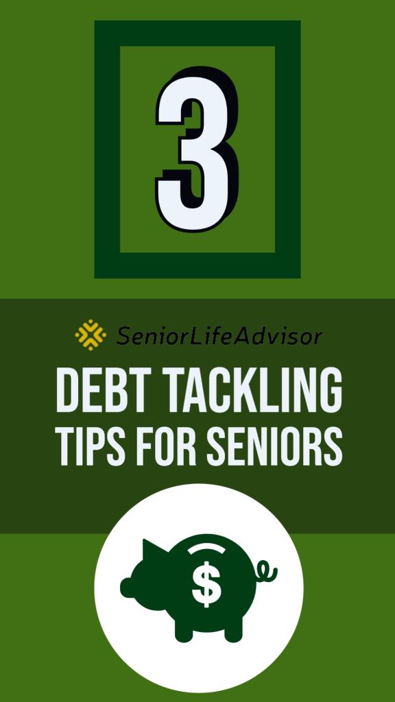 Debt Tackling Tips for Seniors